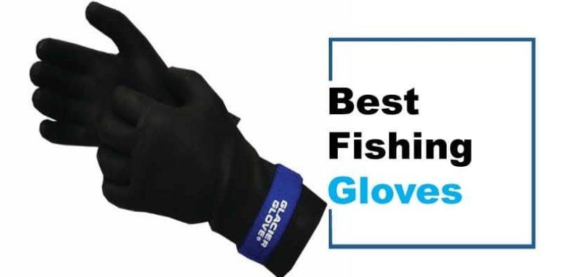 best fishing gloves